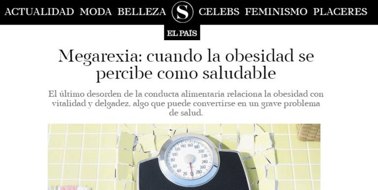 portada el pais revista digital que habla sobre la megarexia la obseidad no reconocida